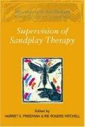 Supervision of Sandplay Therapy 沙盘治疗的督导 / Friedman