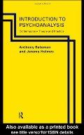 An Introduction to Psychoanalysis: Contemporary Theory And Practice 当代精神分析 / Anthony Bateman