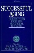 Successful Aging: Perspectives from the Behavioral Sciences / Paul B. Baltes 巴尔特斯