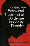 Cognitive Behavioral Treatment of Borderline Personality Disorder / Linehan